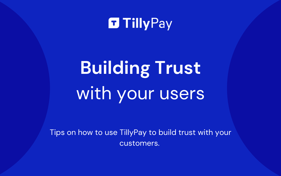 How to build trust with your customers when collecting payments