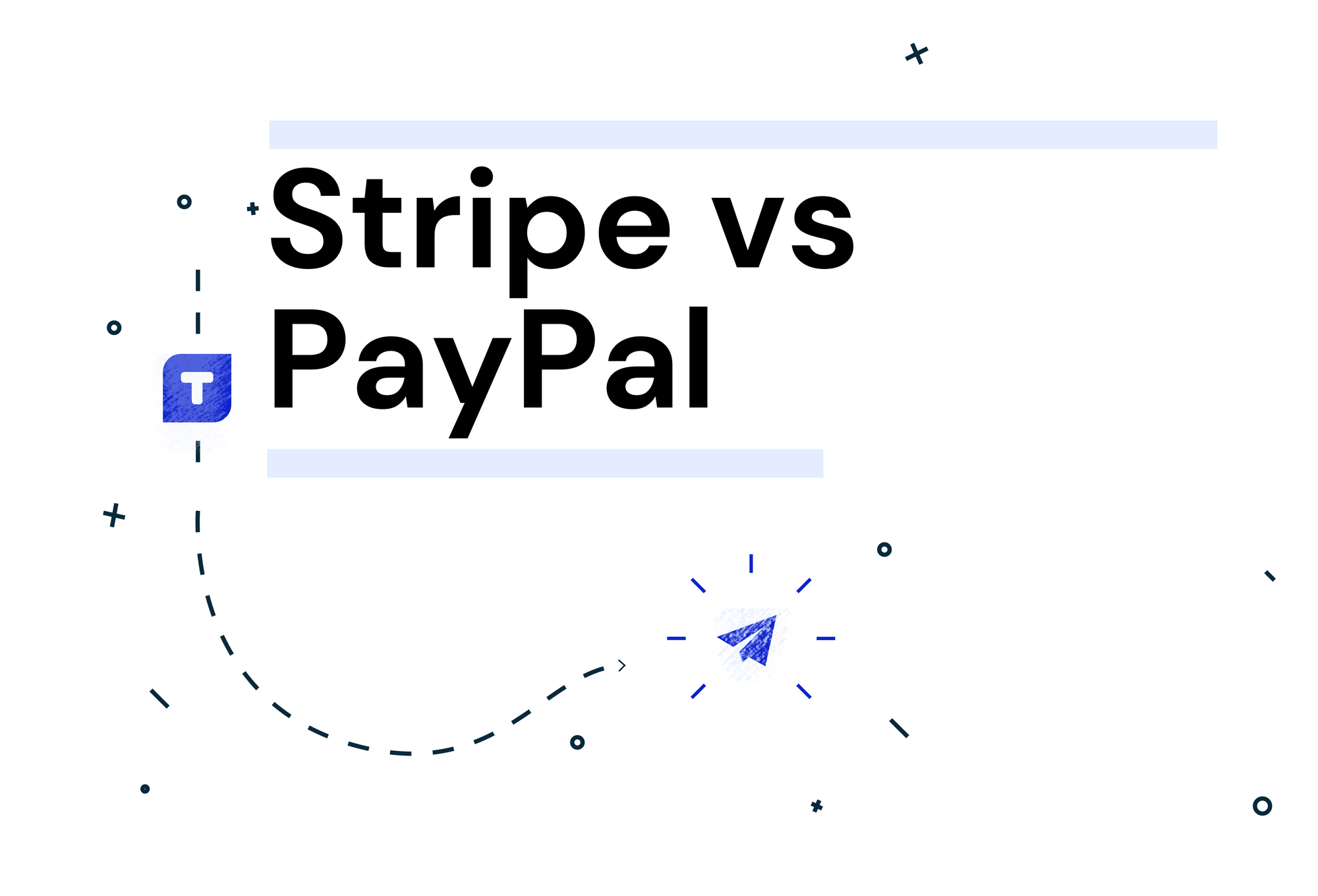 Stripe vs. Paypal: Which One Is Better for Growing Businesses?
